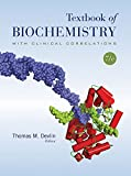 Textbook of Biochemistry with Clinical Correlations, 7th Edition