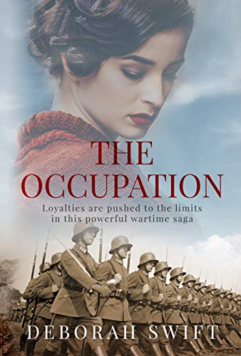 The Occupation: Loyalties are pushed to the limits in this powerful wartime saga (English Edition)