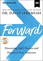 Forward Video Study: Discovering God's Presence and Purpose in Your Tomorrow [DVD]
