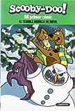 Scooby-Doo. El temible muñeco de nieve (Mi primer cómic)