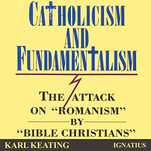 Catholicism and Fundamentalism audiobook cover art