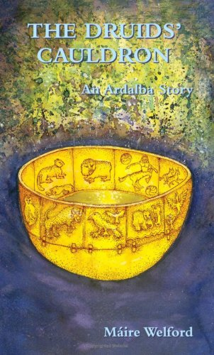 The Druids' Cauldron: An Ardalba Story