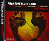 Songtexte von Phantom Blues Band - Footprints