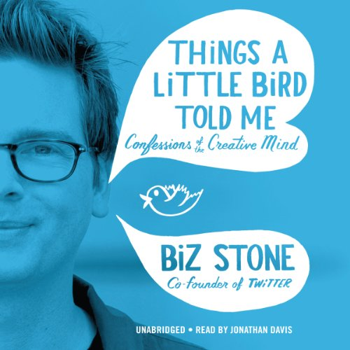 Things a Little Bird Told Me audiobook cover art