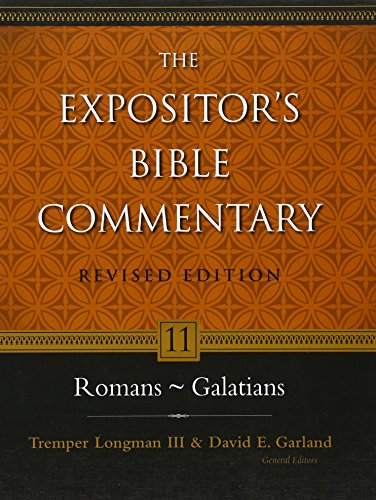 Romans - Galatians (The Expositor's Bible Commentary)