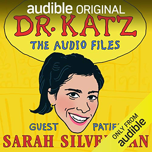 Ep. 3: Sarah Silverman (Dr. Katz: The Audio Files) cover art