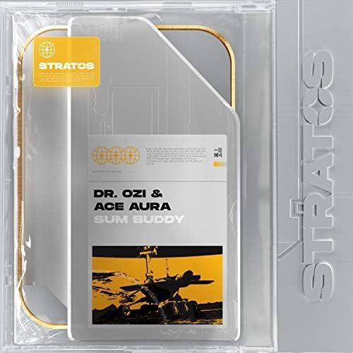 Dr. Ozi & Ace Aura