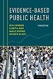 Evidence-Based Public Health - Ross C. Brownson