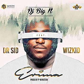 Erima (feat. Dr Sid & Wizkid)