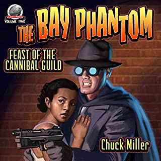 The Bay Phantom-Feast of the Cannibal Guild: Volume 2 audiobook cover art