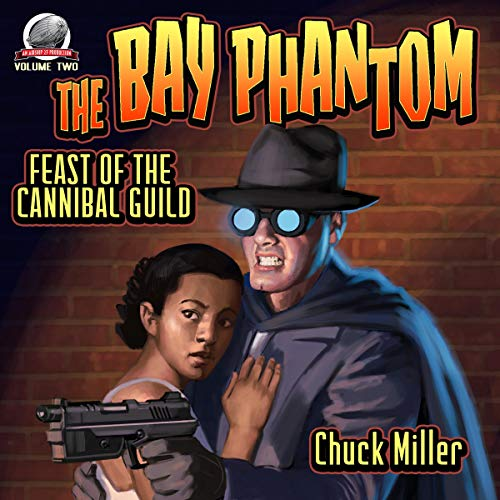 The Bay Phantom-Feast of the Cannibal Guild: Volume 2 Titelbild