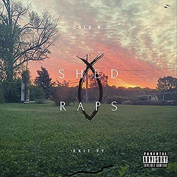 Shed Raps