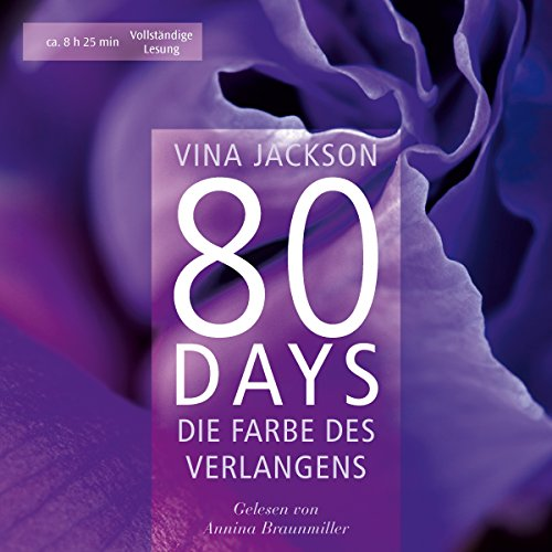 80 Days - Die Farbe des Verlangens audiobook cover art