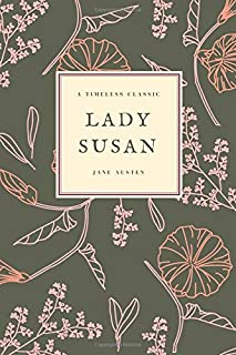 Lady Susan: (Special Edition) (Jane Austen Collection) (Volume 2)