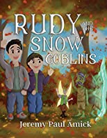 Rudy and the Snow Goblins
