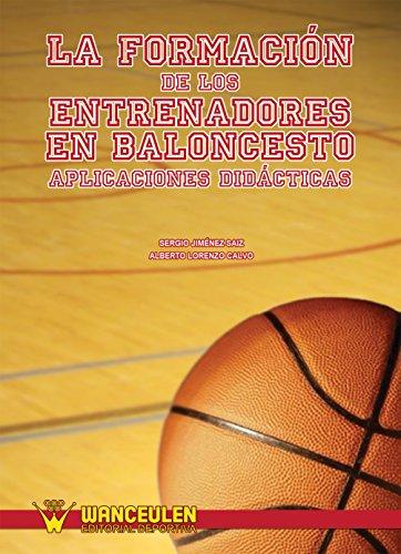 La formación de los entrenadores en baloncesto: Aplicaciones didacticas