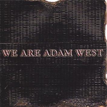 We Are Adam West