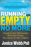 Running on Empty No More: Transform Your Relationships with Your Partner, Your Parents & Your Children books on narcissisms May, 2021