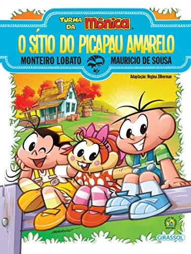 Turma da Mônica e Monteiro Lobato - O Sítio do Picapau Amarelo: O Sítio do Picapau Amarelo
