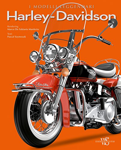 Harley Davidson. I modelli leggendari