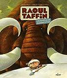 Raoul Taffin chasseur de mammouths