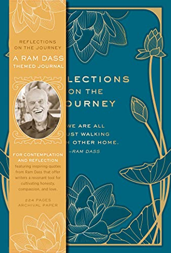 Reflections on the Journey: A Ram Dass Inspired Journal