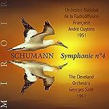 Schumann : symphonie n°4 (Miroir)