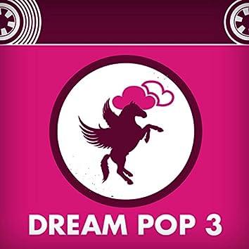 Dream Pop 3