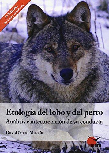 Etologia Del Lobo Y Del Perro (3ª Ed.)
