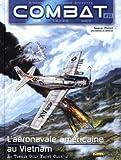 Combat - Air, Tome 3 : L'aéronavale américaine au Vietnam : Le Tonkin Gulf Yacht Club 2