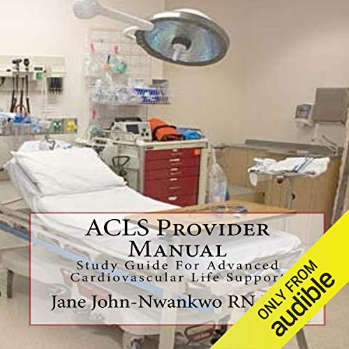 ACLS Provider Manual: Study Guide for Advanced Cardiovascular Life Support audiobook cover art