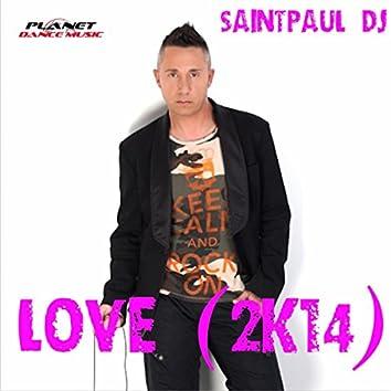 Love 2K14 (Remix Edition)