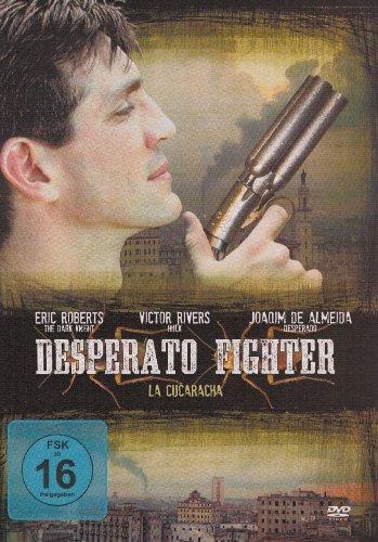 Desperato Fighter (La Cucaracha)