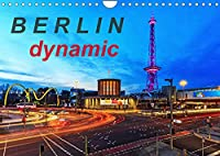 Berlin dynmaic (Wandkalender 2022 DIN A4 quer): Berliner Verkehr (Monatskalender, 14 Seiten )