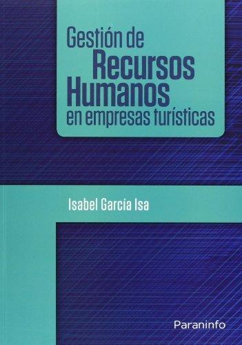 Gestión de recursos humanos en empresas turísticas (Turismo)