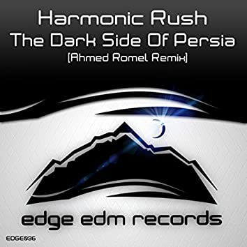 The Dark Side Of Persia (Ahmed Romel Remix)