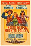North West Mounted Police ~ Cecil B. DeMille,...