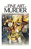The Fine Art of Murder: A Collection of Short Stories