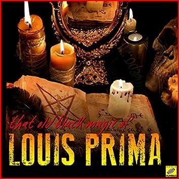 That Old Black Magic of Louis Prima