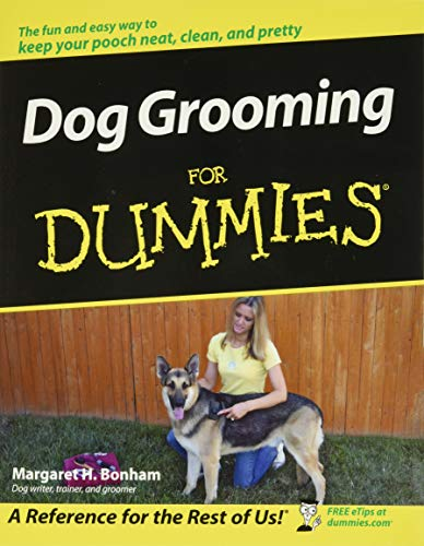 Dog Grooming For Dummies (For Dummies Series)