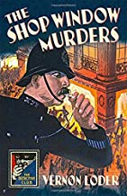 The Shop Window Murders (Detective Club Crime Classics) (Detective Story Club)