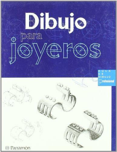 Dibujo Para Joyeros by Autores Varios(2003-10-01)