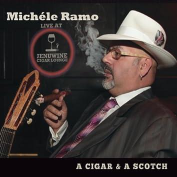 A Cigar & a Scotch (Live At Jenuwine)