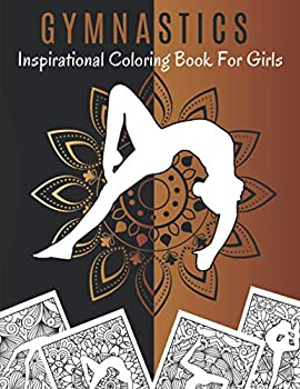 Gymnastics Inspirational Coloring Book For Girls  Gymnastics Coloring Book Mandala | Mandala Gymnastics Book - Young Gymnast | Relaxing Coloring Books For Kids And Adults.