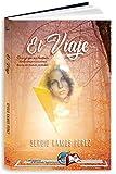 El viaje: Novela ganadora del V Premio Somnium de Ciencia Ficción y Fantasía (Libros Mablaz nº 228)