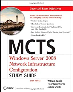 MCTS Windows Server 2008 Network Infrastructure Configuration Study Guide: Exam 70-642