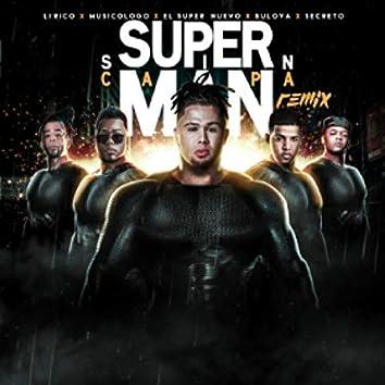 Super Man Sin Capa (Remix) [feat. Secreto El Famoso Bibero,  Lirico En La Casa,  Musicologo &  Bulova]