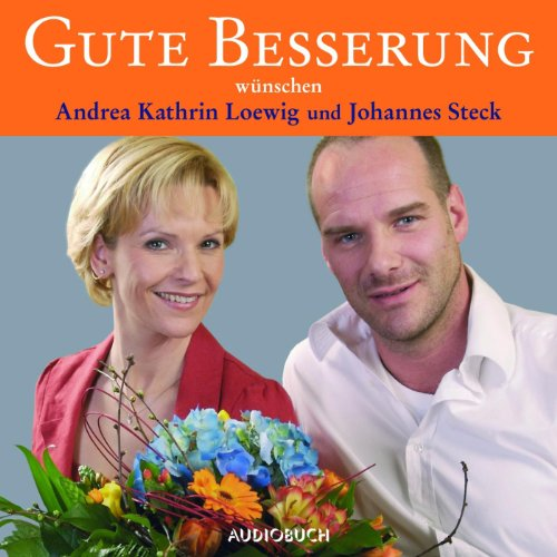 Gute Besserung...     wünschen Andrea Kathrin Loewig und Johannes Steck              By:                                                                                                                                 div.                               Narrated by:                                                                                                                                 Andrea Kathrin Loewig,                                                                                        Johannes Steck                      Length: 1 hr and 9 mins     Not rated yet     Overall 0.0