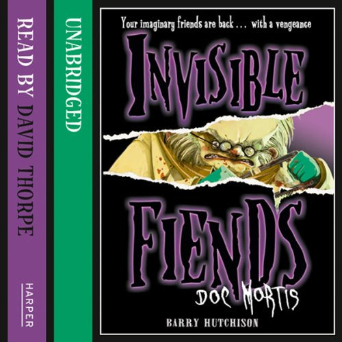 Invisible Fiends – Doc Mortis cover art