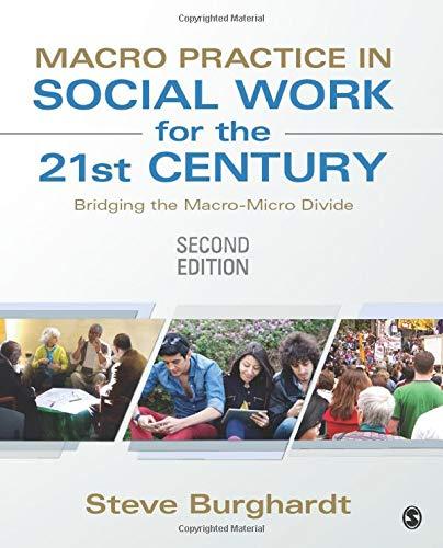 Macro Practice in Social Work for the 21st Century: Bridging the Macro-Micro Divide